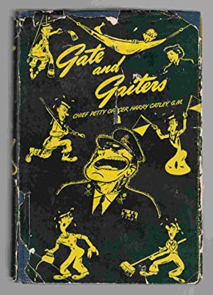 Gate and Gaiters: A Book of Naval Humour and Anecdotes: Catley, Harry