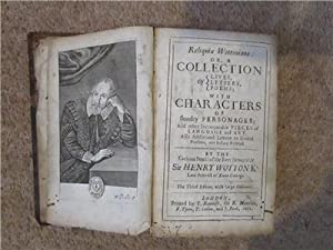Reliquiae Wottonianae Or, A Collection Of Lives,: henry wotton