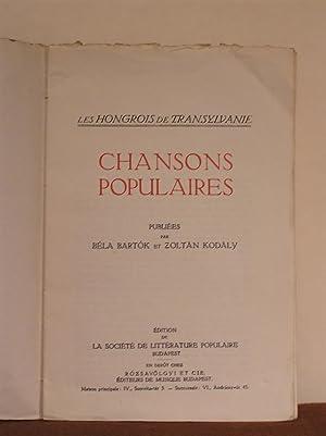 Les Hongrois de Transylvanie : Chansons Populaires [ Half-title: Chansons populaires de ...