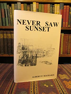 Never Saw Sunset [SIGNED]