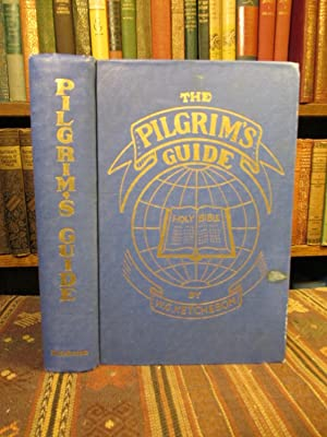 The Third Revised Edition of The Pilgrim's: Ketcheson, Rev. W.