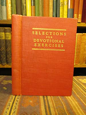 Selections for Devotional Exercises