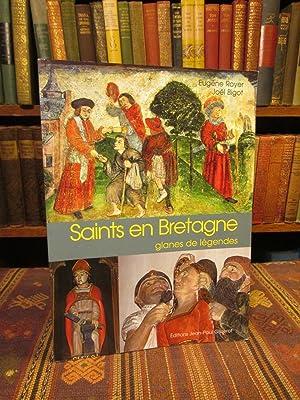 Saints en Bretagne Glanes de Legendes: Royer, Eugene; [and]