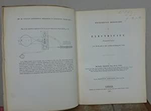 EXPERIMENTAL RESEARCHES IN ELECTRICITY. PRESENTATION COPY.: FARADAY, Michael.
