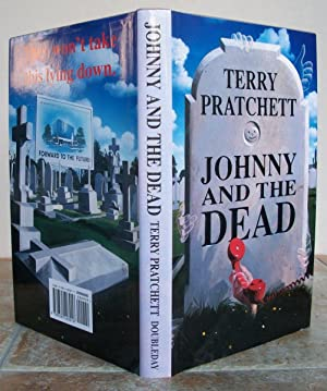 JOHNNY AND THE DEAD.: PRATCHETT, Terry.