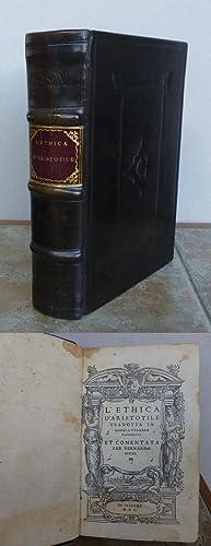 L'ETHICA D'ARISTOTILE TRADOTTA IN LINGUA VULGARE FIORENTINA: SEGNI, Bernardo. Aristotle.