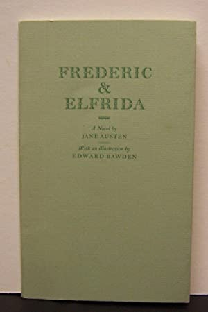 FREDERIC & ELFRIDA. A Novel by Jane: BAWDEN, Edward (illustrator).