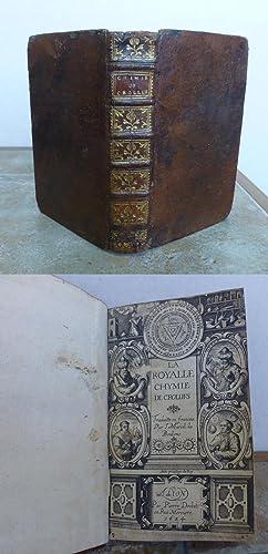 LA ROYALLE CHYMIE and TRAICTE DES SIGNATURES.: CROLL, Oswald (OSVALDUS