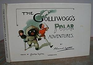 THE GOLLIWOGG'S POLAR ADVENTURES.: UPTON, Florence K.