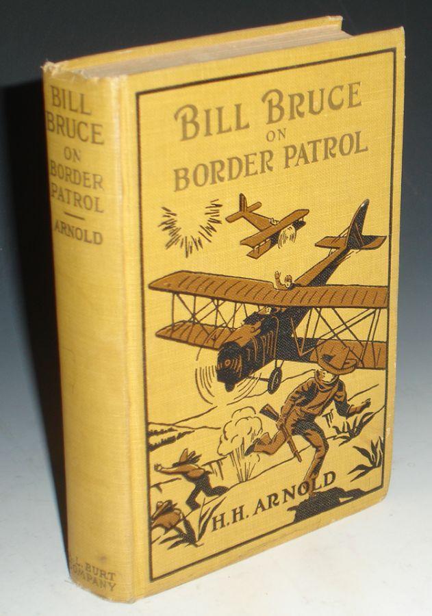 Bill Bruce on Border Patrol: Arnold, H.H. (Hap)