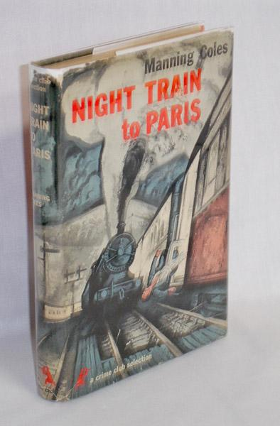 Night Train to Paris Coles, Manning (pseud.)