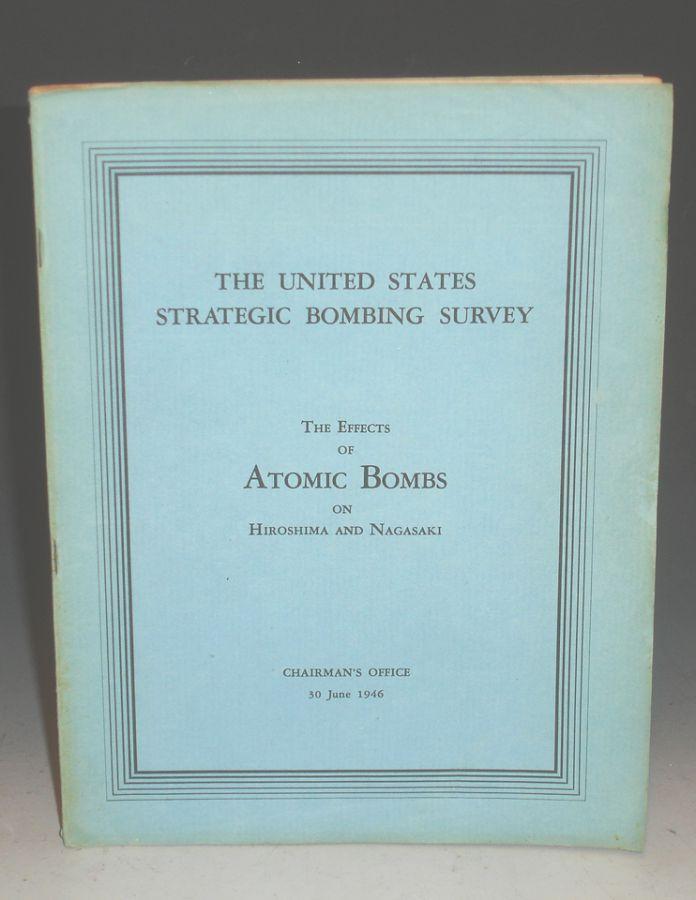 The Effects of Atomic Bombs on HIroshima and Nagasaki U.S. Strategic Bombing Survey