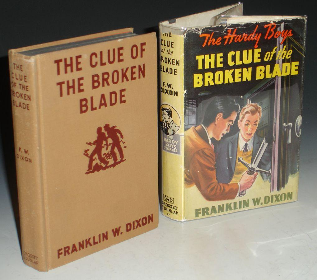The Clue of the Broken Blade [The Hardy Boys]: Dixon Franklin W.