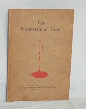 The Bloodstained Trail: Delaney, Ed and M.T. Rice