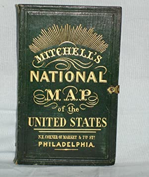 Mitchell's National Map of the American Republic or the United State of America: Mitchell, S. ...