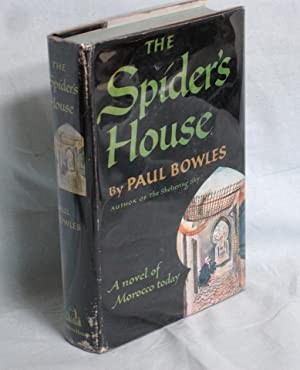The Spider's House: Bowles, Paul