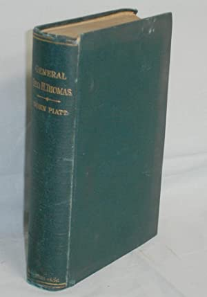 General George H. Thomas; a Critical Biography with Concluding Chapters By Henry V. Boynton: Piatt,...