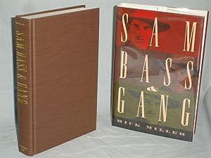 Sam Bass & Gang: Miller, Rick