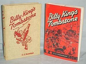 Billy King's Tombstone: Sonnichesen, C.L.