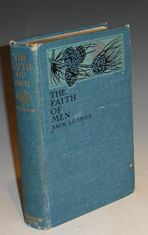 The Faith of Men and Other Stories: London, Jack