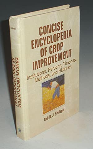 Concise Encyclopedia of Crop Development; Institutions, Persons, Theories, Methods and Histories: ...