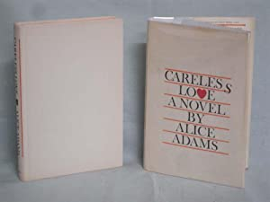 Careless Love: Adams, Alice