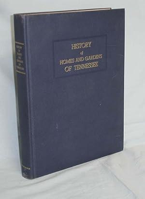 History of Homes and Gardens of Tennessee: Brandau, Robert Seawell