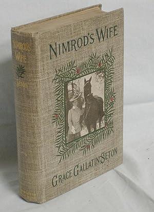 Nimrod's Wife: Seton, Grace Gallantin