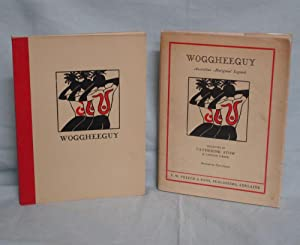 Woggheeguy, Australian Aboriginal Legnds: Stow, Chatherine (K. Langloh parker)