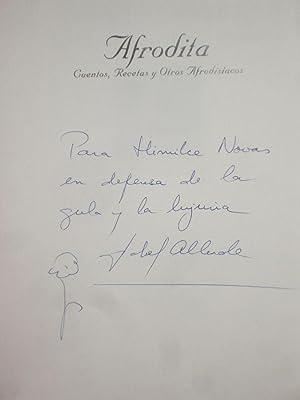 Afrodita; Cuentos, Recetas y Otros Afrodisiacos: Allende, Isabel (inscribed By Author to Himilce ...
