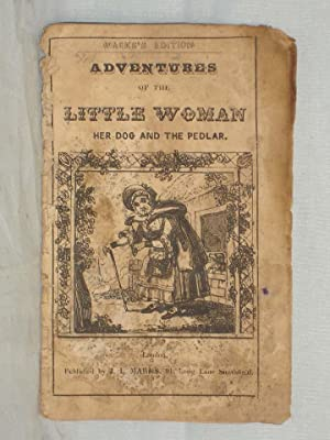 The Adventures of the Little Woman Her Dog and the Pedlar
