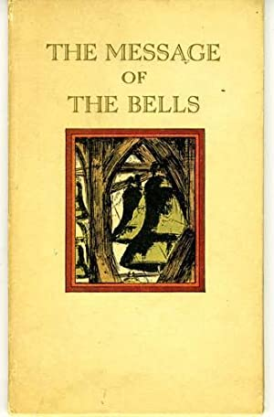 The Message of the Bells; or, What Happened to Us on Christmas Eve: Van Loon, Hendrik Willem