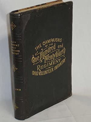 The Campaigns of the 124th Regiment Ohio Volunteer Infantry with Roster and Roll of Honor: Lewis, G...