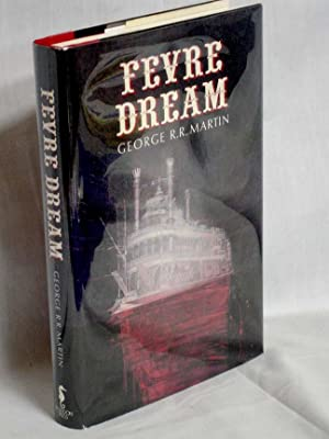 Fevre Dream: Martin, George R.R.