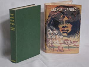Bony and the Black Virgin: Upfield, Arthur W.