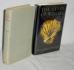 The Sands of Windee: Upfield, Arthur W.