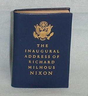 The Inaugural Address of Richard Milhous Nixon, President of the United States: Nixon, Richard