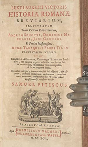 Sexti Aurelii Victoris Historiæ Romanæ breviarium, : illustratum . Andreæ Schotti, Dominici ...
