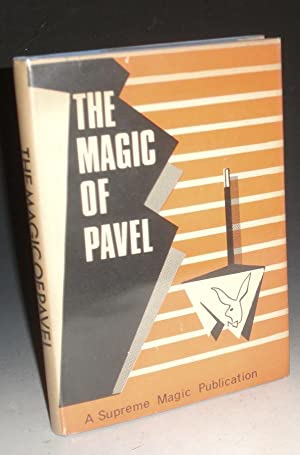 The Magic of Pavel; a Collection of Some Forty Tricks Using Silk Hankerchiefs; Ropes, Cards, ...