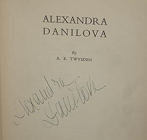Alexandra Danilova (Signed on Title Page By Alexandra Danilova): Twysden, A.E.