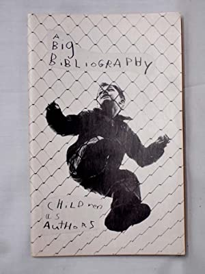 Children as Authors; a Big Bibliography: Kupferberg, Tuli and Sylvia Topp
