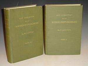 Het Insluiten Van De Boeren-Republieken, in 2 Volumes: Leyds, Willem Johannes,(Leijds, William John...