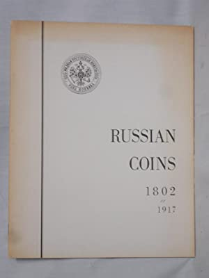 Russian Coins, 1802-1917; Guidebook of Coin Types Struck for Circulation, Commemoration and ...