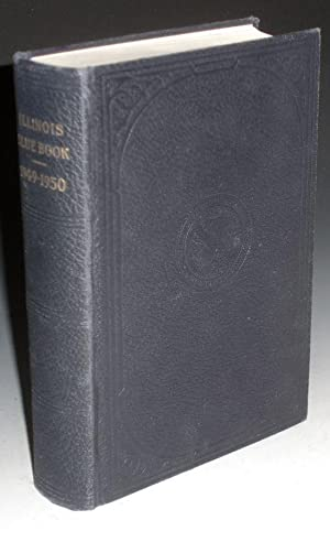 The Blue Book of the State of Illinois, 1949-1950: Barrett, Edward J.