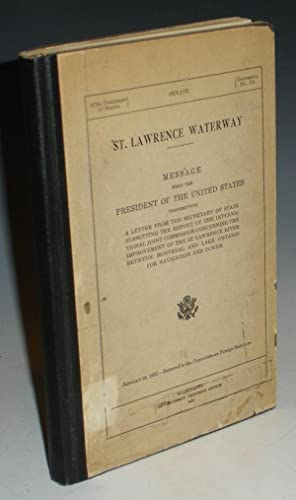 St. Lawrence Waterway, Message from the President of the United States Transmitting a Letter from ...