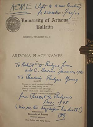 Arizona Place Names - University of Arizona Bulletin (Inscribed by Will C. Barnes: Will C. Barnes