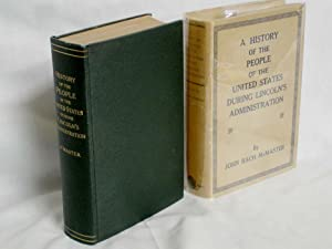 A History of the People of the United Stated During Lincoln's Administration: McMaster, John ...