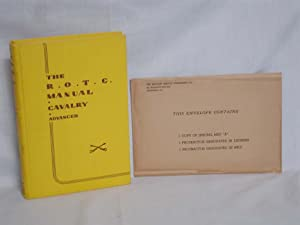The R.O.T.C. Manual; Calvalry; a Textbook for the Reserve officers Training Corps, 2nd Year ...