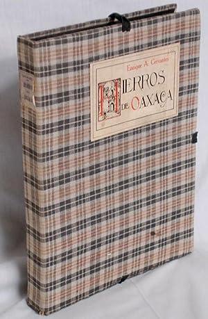 Hierros De Oaxaca; Foreword By Francisco Lopez Cortes: Cervantes, Enrique A.
