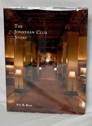 The Jonathan Club Story: Read, Nat B.